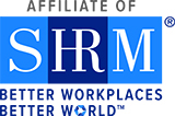 Affiliate of the Society for Human Resource Management